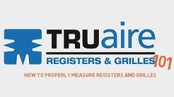 How to Properly Measure Registers and Grilles | TRUaire 101