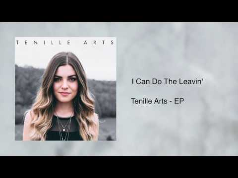 I Can Do The Leavin' - Tenille Arts