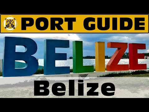 Port Guide: Belize City - Everything We Think You Should Know Before You Go! - ParoDeeJay