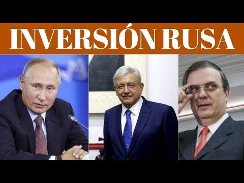 Tras CANCELACIÓN Del NAIM, RUSIA Promete  INVERTIR  Gradualmente En MÉXICO