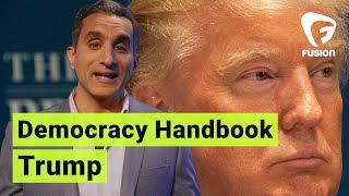 One Trump to Rule Them All • Democracy Handbook with Bassem Youssef Ep. 3