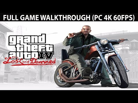 GTA 4 The Lost and Damned Full Game Walkthrough - No Commentary (PC 4K 60FPS)