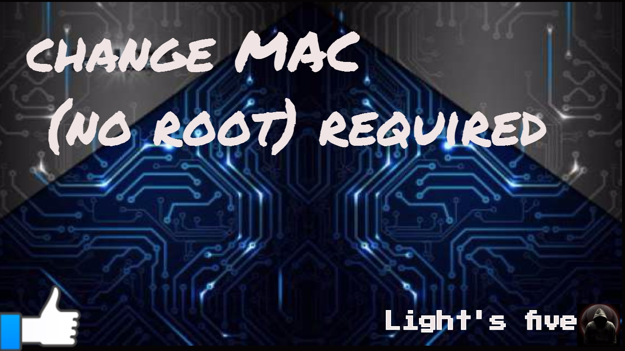 Change MAC (no ROOT required)