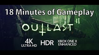 [4K] Outlast 2 gameplay running on Xbox One X