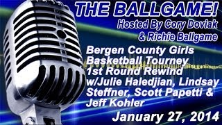 The Ballgame!: Bergen County Tourney 1st Round Rewind: (01/27/14)