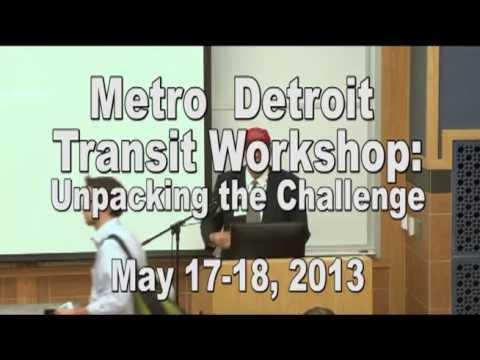 Transit #1 Metro Detroit Transit Workshop