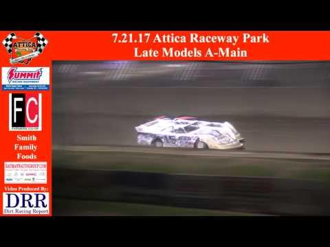 7.21.17 Attica Raceway Park Late Models A Main
