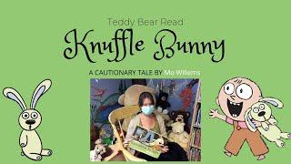 Teddy Bear Read: Knuffle Bunny