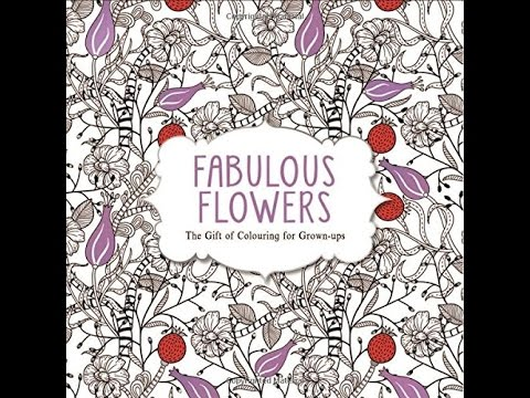 Flip Through Fabulous Flowers Coloring Book - YouTube