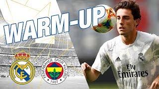 Warm-up | Real Madrid 5-3 Fenerbahçe