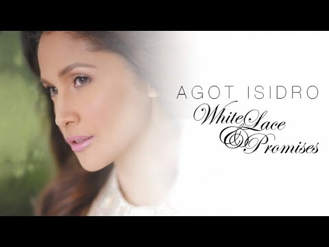 Agot Isidro  White Lace & Promises Music Collection
