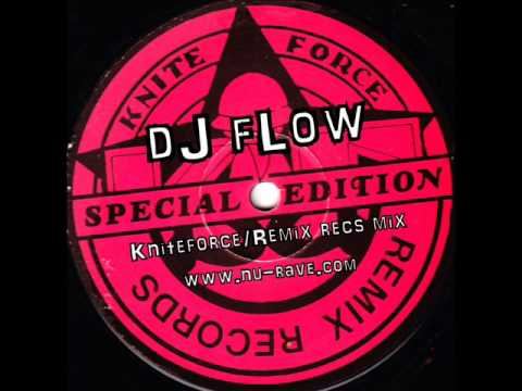 Kniteforce & Remix Records Mix by dJ fLow