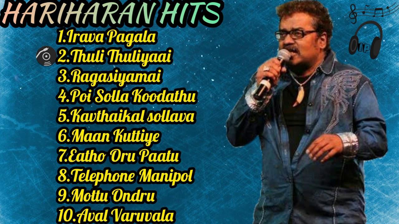 Hariharan Hits|Vol-1|Tamil jukebox |Isai Playlist |Tamil Melody song