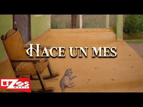 BANDA MS - HACE UN MES (LETRA)