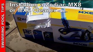 Installing A Zodiac MX6 or MX8 Automatic Pool cleaner