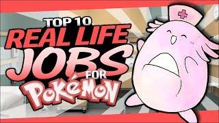 Top 10 Real Life JOBS for Pokémon! (Ft. PokéDan)