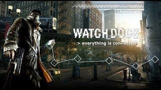 Watch Dogs (ч. 1) Самое начало и миссия Старший брат
