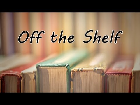 20170607 Off the Shelf: John Cowlin