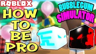 HOW TO BE A PRO AT BUBBLEGUM SIMULATOR *TIPS AND TRICKS FOR BEGINNERS AND PROS* | BGS SIM (Roblox)