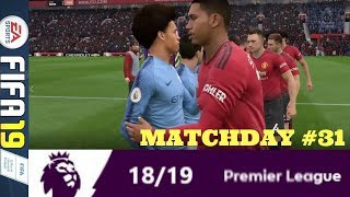 MANCHESTER DERBY PART II: MATCHDAY 31 PREMIER LEAGUE #ePL (FIFA 19)