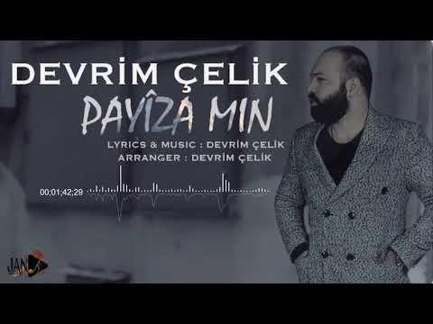 DEVRİM ÇELİK - PAYÎZA MIN [Official Music]