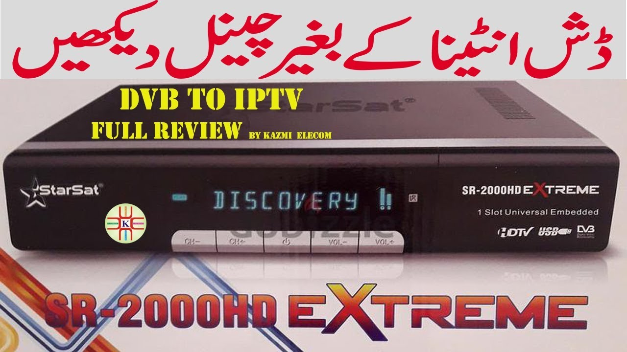 Channels Without Dish Antenna Starsat 2000HD Extreme DVB to IPTV Full  Review in Urdu/Hindi