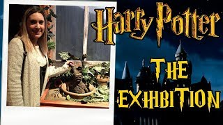 MI VISITA A HARRY POTTER THE EXHIBITION MADRID | VeroVlogs X SeteTesela