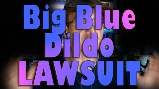 """""""Big Blue"""" Dildo """"Pranks"""" Get Cops Sued for Harassment / Discrimination"""