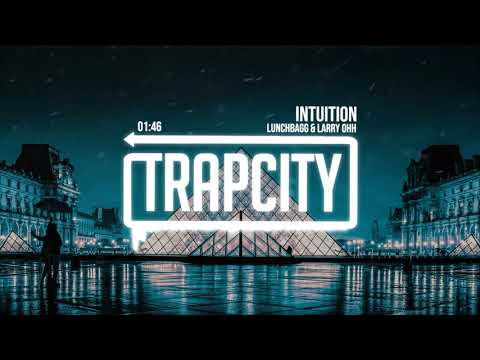 lunchbagg-&-larry-ohh---intuition