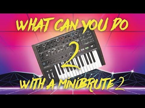 What Can You Do With A Minibrute 2? (Part 2)