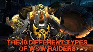 The 10 Different Types of WoW Raiders: Part 2 (WoW Machinima)