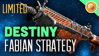 Destiny Fabian Strategy : 60 Second Review