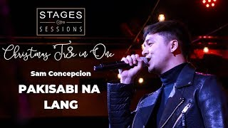"Sam Concepcion - ""Pakisabi Na Lang"" (A The CompanY Cover) Live at Christmas Tr3e in One"