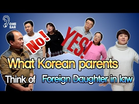 What do Korean parents think of foreign daughter-in-laws?