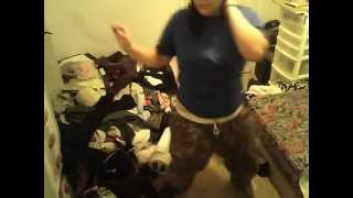 me dancing to shes got a donk
