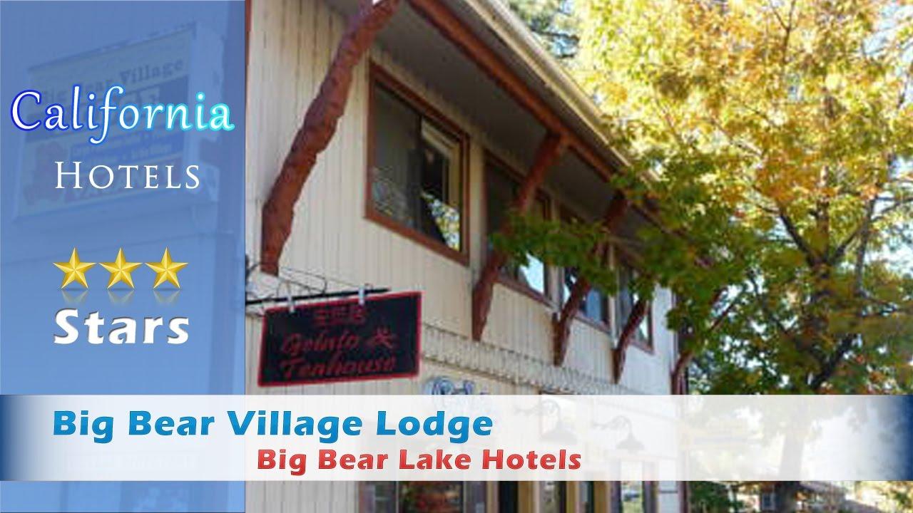 Bear Village Lodge Lake Hotels California