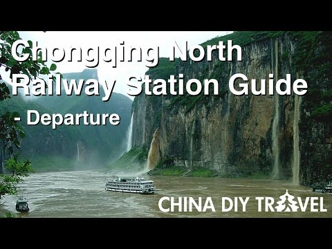 Chongqing North Railway Station Guide - departure
