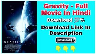 Gravity (2013) || Hollywood Duniya