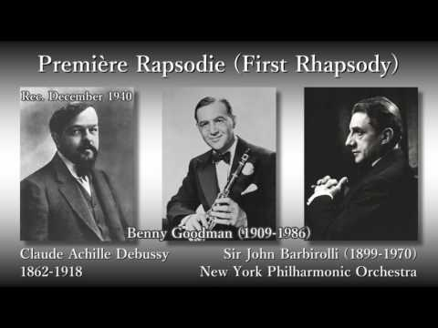 Debussy: Première Rapsodie, Goodman & Barbirolli (1940) ドビュッシー 第一狂詩曲 グッドマン