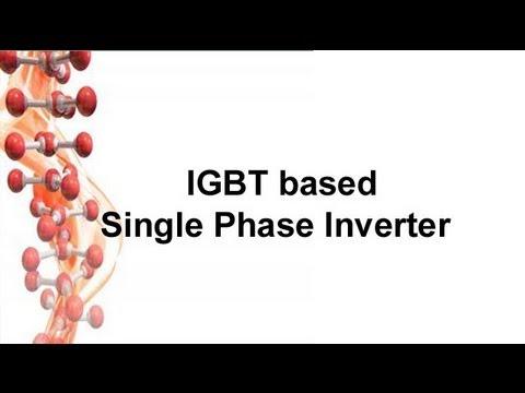 Igbt Based Single Phase Inverter Youtube