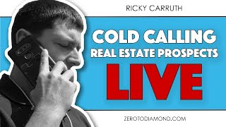 Cold Calling Real Estate Prospects LIVE