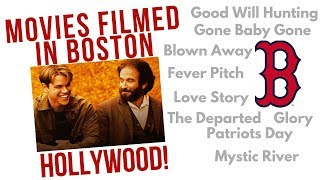 Movies filmed in Boston with Chris and Marcelo