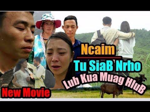 Ncaim Tu siab Nrho  - Hmong Sad  Movie 2018