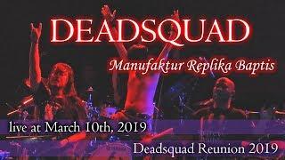 DEADSQUAD - Manufaktur Replika Baptis レプリケーション洗礼の製造  (live Reunion 2019) MP3