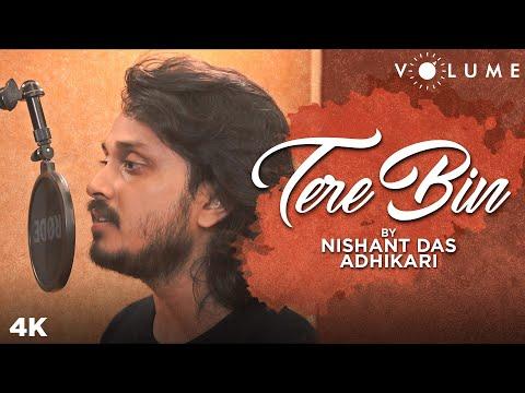 tere-bin-by-nishant-das-adhikari- -bas-ek-pal- -atif-aslam,-mithoon- -bollywood-cover-songs