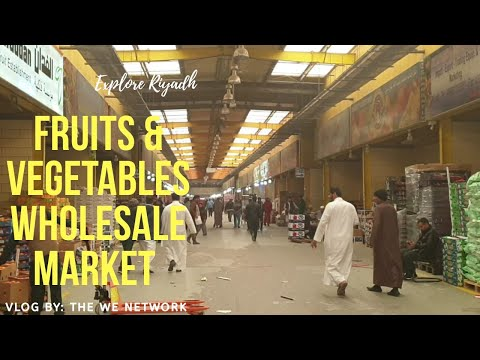 Fruits and Vegetables Wholesale Market | Riyadh, Saudi Arabia | Explore Riyadh 01