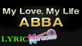 ABBA - My Love, My Life lyrics Karaoke Version