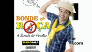 BONDE DA ROÇA - MENINA TREPADEIRA (MANO BAL