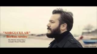 Sorgucular-Berhan Arısoy