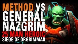 Method vs General Nazgrim (25 Heroic)